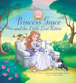 Book Princess Grace and the Little Lost Kitten by Jeanna Young