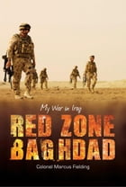 Red Zone Baghdad by Marcus Fielding
