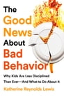 The Good News About Bad Behavior Cover Image