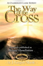 The Way of the Cross by J. Gregory Mantle