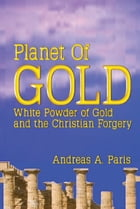 Planet of Gold by Andreas A. Paris