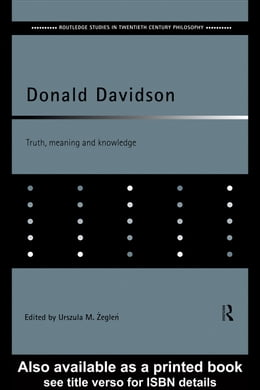 Book Donald Davidson: Truth, Meaning and Knowledge by Zeglen, Urszula M.
