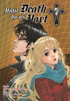Until Death Do Us Part, Vol. 7 by Hiroshi Takashige