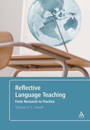 Reflective Language Teaching From Research to Practice