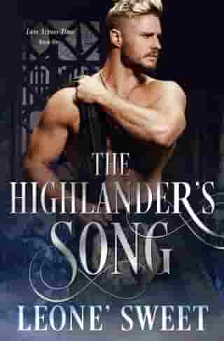 The Highlander's Song by Leone' Sweet