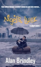 Nigel's Luck by Alan Brindley