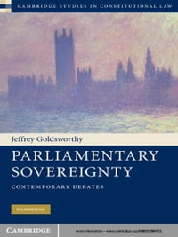 Parliamentary Sovereignty: Contemporary Debates