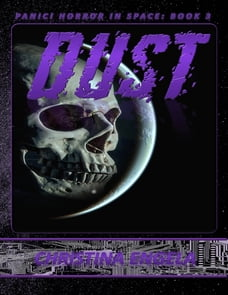 Panic! Horror In Space 3: Dust