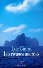 Les Rivages interdits by Luc Girerd