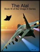 The Alal: Book III of the Virago 4 Series