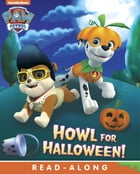 Howl for Halloween (PAW Patrol) by Nickelodeon Publishing