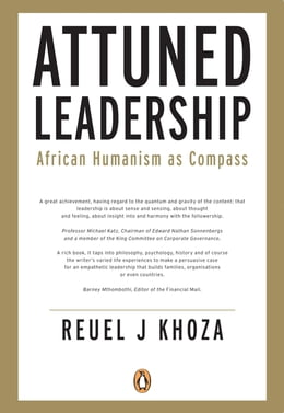 Book Attuned Leadership: African Humanism as Compass by Reuel Khoza