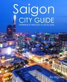Saigon City Guide by Au Nguyen