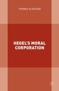 Hegel's Moral Corporation