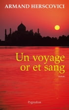 Un Voyage or et sang by Armand Herscovici