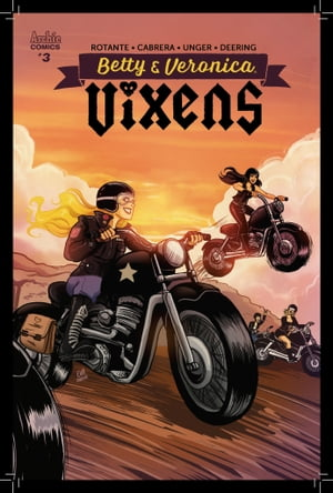 Betty & Veronica Vixens #3 by Jamie L. Rotante