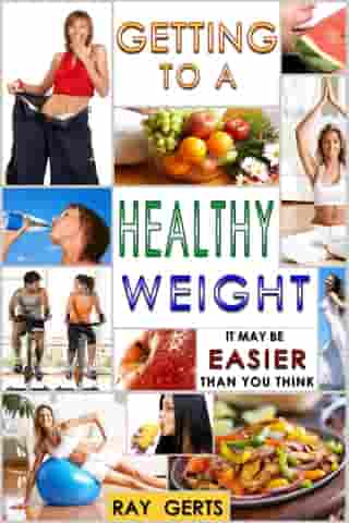 Getting to a Healthy Weight: It May Be Easier Than You Think