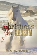 Christmas for Ransom b82d3385-df99-4aef-852a-42c738b4ab77