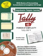 Tally ERP 9 (Power of Simplicity): - by SHRADDHA SINGH