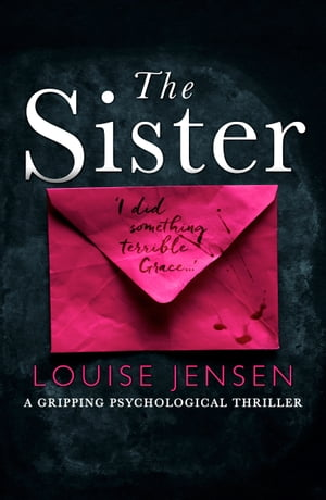 The Sister A gripping psychological thriller