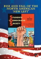 THE RISE AND FALL OF THE NORTH AMERICAN 'NEW LEFT' by Stuart Christie