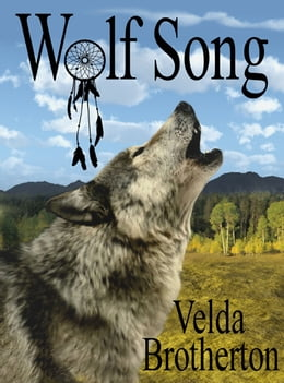 Book Wolf Song by Velda Brotherton