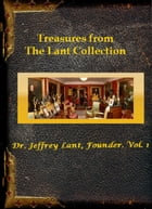 Treasures from The Lant Collection: Dr. Jeffrey Lant, Founder. Vol. 1: Treasures From The Lant Collection by Jeffrey Lant
