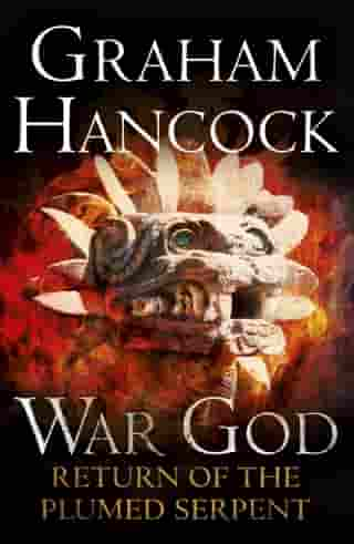 Return of the Plumed Serpent: War God Trilogy: Book Two