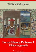 Le roi Henry IV tome I: Nouvelle édition augmentée , Arvensa Editions by William Shakespeare