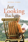Just Looking Back 51a4e323-7ae3-4fc8-93ca-7608ca22c550