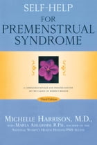 Self-Help for Premenstrual Syndrome: Third Edition by Michelle Harrison, M.D.