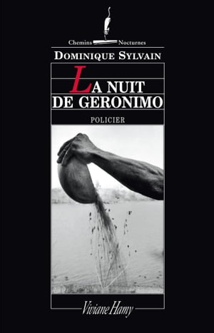 La Nuit de Géronimo by Dominique Sylvain