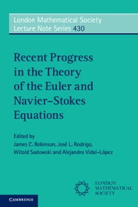 Recent Progress in the Theory of the Euler and Navier–Stokes Equations