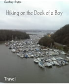 Hiking on the Dock of a Bay by Geoffrey Peyton