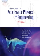 Handbook of Accelerator Physics and Engineering by Alexander Wu Chao