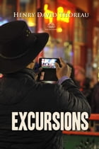Excursions by Henry Thoreau