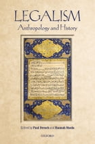 Legalism: Anthropology and History