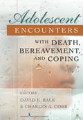 Adolescent Encounters With Death, Bereavement, and Coping a82fc056-9dad-440f-839a-fd6bef70ef78