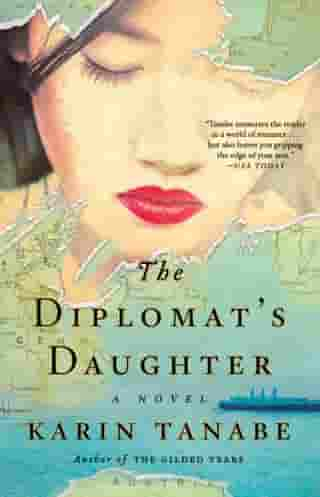 The Diplomat's Daughter: A Novel by Karin Tanabe