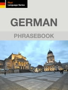 German Phrasebook by J. Martinez-Scholl