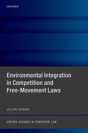 Environmental Integration in Competition and Free-Movement Laws