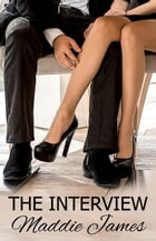 The Interview by Maddie James