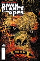 Dawn of the Planet of the Apes #3 by Michael Moreci