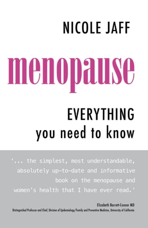 Menopause: Everything You Need to Know