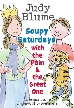 Book Soupy Saturdays with the Pain and the Great One by Judy Blume