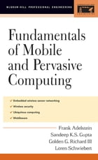 Fundamentals of Mobile and Pervasive Computing by Frank Adelstein