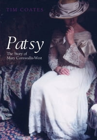 Patsy: The Story of Mary Cornwallis West