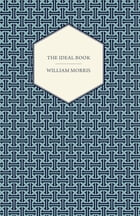 The Ideal Book by William Morris