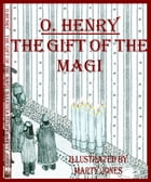 O.Henry's The Gift of the Magi by Marty Jones