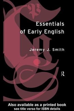 Book Essentials of Early English by Smith, Jeremy J.